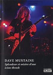 Dave Mustaine : Splendeur et misère d'une icône thrash