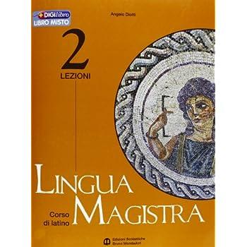 Lingua Magistra. Lezioni. Per I Licei E Gli Ist. Magistrali: 2