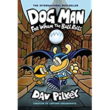 ‏‪Dog Man: For Whom the Ball Rolls: From the Creator of Captain Underpants (Dog Man #7)‬‏
