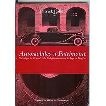 Automobiles et patrimoine : Chronique de dix années du rallye international du pays de Fougères