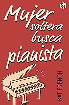 Mujer soltera busca pianista par [French, Kat]