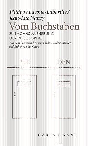 Vom Buchstaben: Zu Lacans Aufhebung der Philosophie (Neue Subjektile)