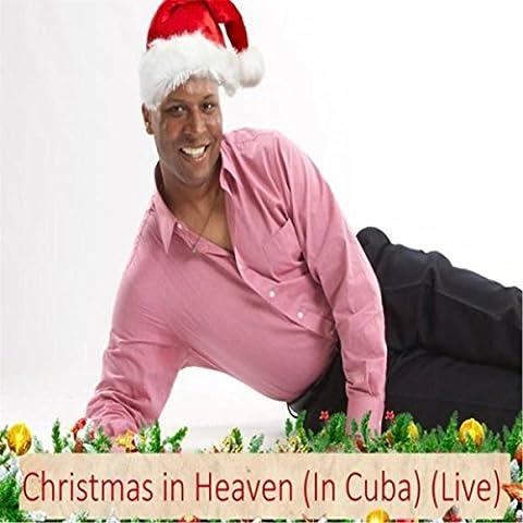 Christmas in Heaven (In Cuba) [Live]