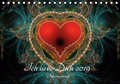 """Ich liebe Dich 2019 - International (Tischkalender 2019 DIN A5 quer): """"Ich liebe Dich"""" in zwölf Sprachen kombiniert mit moderner Computergrafik (Monatskalender, 14 Seiten ) (CALVENDO Menschen)"""