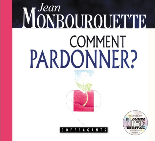 Comment pardonner ? : CD audio