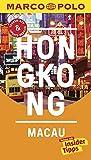 MARCO POLO Reiseführer Hongkong, Macau: Reisen mit Insider-Tipps. Inkl. kostenloser Touren-App und Event&News - Hans Wilm Schütte