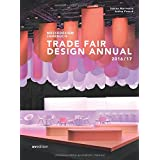 Messedesign Jahrbuch 2016/2017: Trade Fair Design Annual 2016/2017