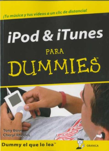 Ipod & itunes para dummies por Tony Bove