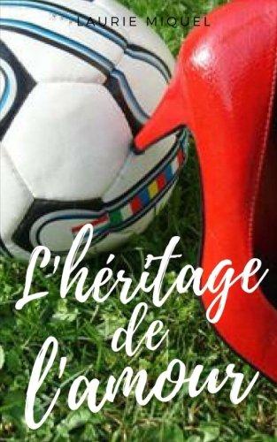 L'heritage de l'amour