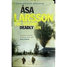 The Second Deadly Sin: A Rebecka Martinsson Investigation (Rebecka Martinsson 5) by ??sa Larsson (2014-01-02)
