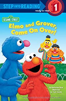 Elmo and Grover, Come on Over (Sesame Street) (Step into Reading) by [Ross, Katharine]
