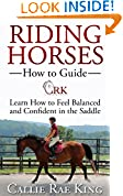 #9: Riding Horses - How to Guide, Learn to Feel Balanced and Confident in the Saddle