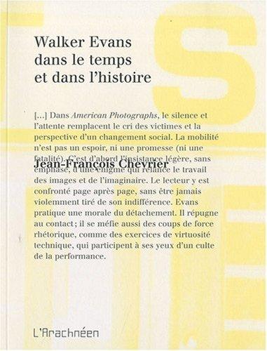 Walker Evans dans le temps et dans l'histoire par Jean-François Chevrier