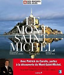 Des Racines & des Ailes : Le Mont Saint-Michel