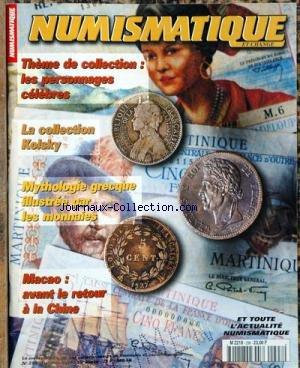 NUMISMATIQUE ET CHANGE [No 298] du 01/10/1999 - THEME DE COLLECTIONS - LES PERSONNAGES CELEBRES - LA COLLECTION KOLSKY - MYTHOLOGIE GRECQUE ILLUSTREE PAR LES MONNAIES - MACAO - AVANT LE RETOUR A LA CHINE. par COLLECTIF