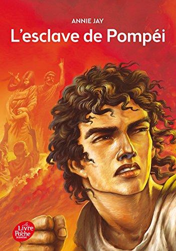 L'esclave de Pompéi (Livre de Poche Jeunesse)