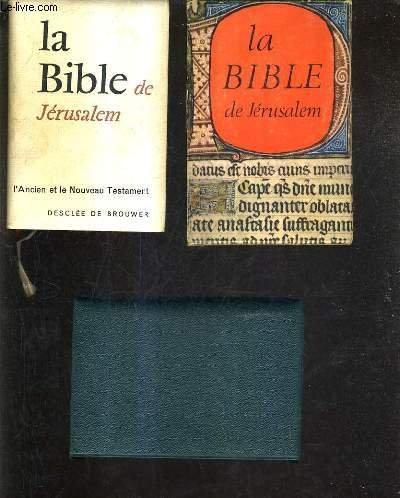LA SAINTE BIBLE - TRADUITE EN FRANCAIS SOUS LA DIRECTION DE L'ECOLE PUBLIQUE DE JERUSALEM.