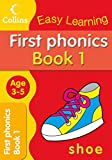 First Phonics Ages 3-5 Book 1: Collins Easy Learning (Collins Easy Learning Age 3-5)