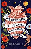 The Beginning of the World in the Middle of the...