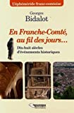 """Afficher """"En Franche-Comté au fil des jours"""""""