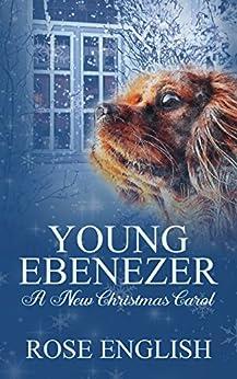 Book cover image for Young Ebenezer: A New Christmas Carol