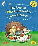 Die besten Pixi Gutenacht-Geschichten: Einmalige Sonderausgabe