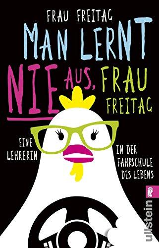 Buchseite und Rezensionen zu 'Man lernt nie aus, Frau Freitag!' von Frau Freitag