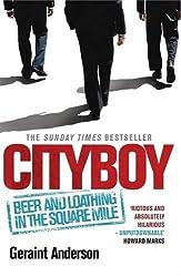 Cityboy by Geraint Anderson (2009-11-05)