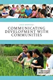 Communicating Development with Communities (Rethinking Development)