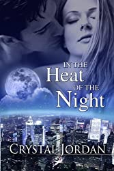 In the Heat of the Night by Crystal Jordan (2010-06-01)