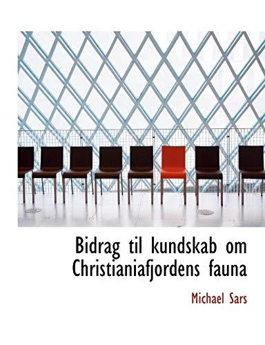 Bidrag Til Kundskab Om Christianiafjordens Fauna