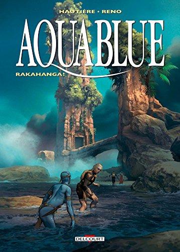 Aquablue [Bande dessinée] [Série] (t.16) : Rakahanga !