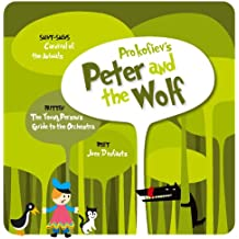 Prokofiev: Peter and the Wolf/Saint-Saëns: Carnival of the Animals