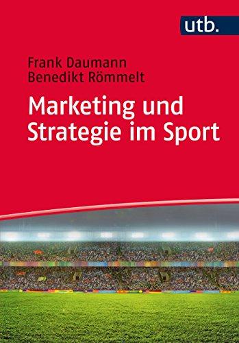 Marketing und Strategie im Sport (Sport-marketing-bücher)