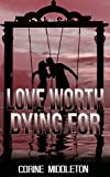 Love Worth Dying For