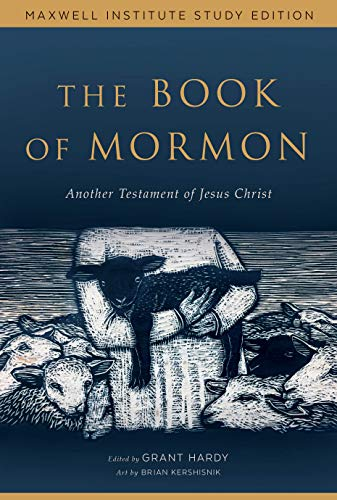 The Book of Mormon: Another Testament of Jesus Christ, Maxwell Institute Study Edition (English Edition)