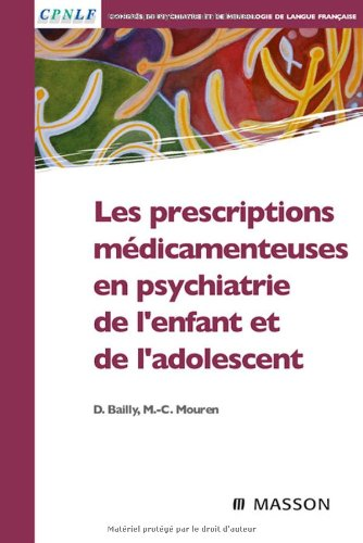 Les prescriptions mdicamenteuses en psychiatrie de l'enfant et de l'adolescent