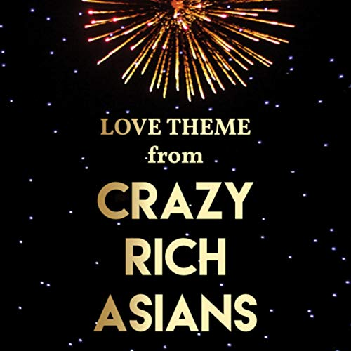 Love Theme from Crazy Rich Asians