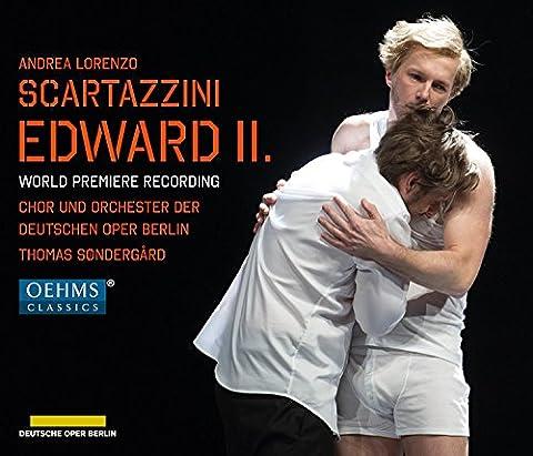 Scartazzini: Edward II [Michael Nagy; Agneta Eichenholz; Ladislav Elgr; Thomas Søndergård] [Oehms Classics: