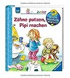 Book - Zähne putzen, Pipi machen (Wieso? Weshalb? Warum? junior, Band 52)