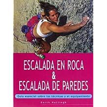 Escalada en roca de escalada de paredes : guía esencial sobre las técnicas y el equipamiento (Deportes, Band 13)