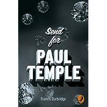 Send for Paul Temple (A Paul Temple Mystery)