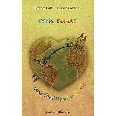 Paris-Bogota: Une famille pour la vie