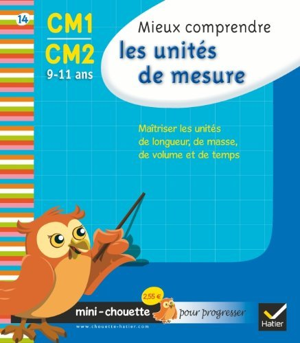 Mini chouette mieux comprendre les unit?s de mesure CM1/CM2 9-11 by Cohen Albert (April 14,2010)