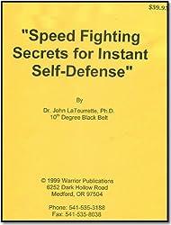Speed Fighting Secrets For Self Defense