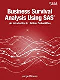 Business Survival Analysis Using SAS: An Introduction to Lifetime Probabilities