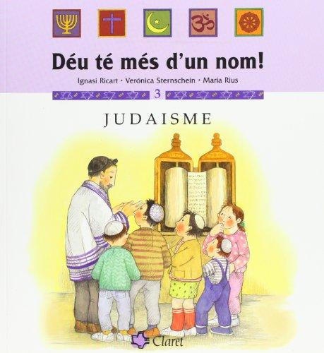 Judaisme (Déu té més d'un nom!) por Verónica Sternschein