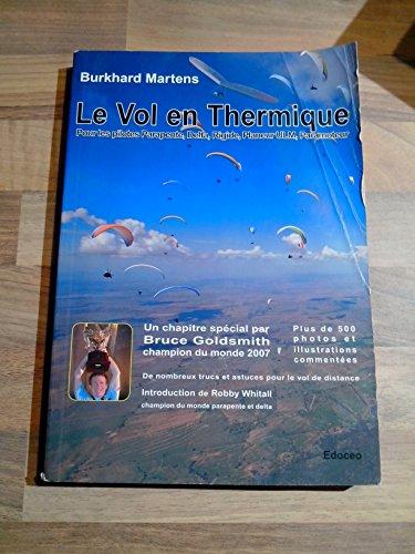 Le vol en thermique (pour les pilotes Parapente, Delta, Rigide, Planeur ULM, Paramoteur)