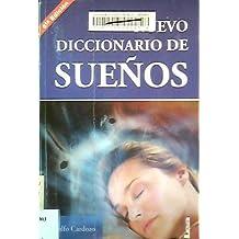 Nuevo diccionario de los suenos/ New Dictionary of Dreams