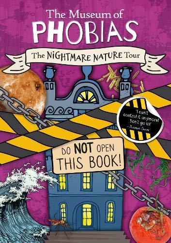 The Nightmare Nature Tour (The Museum of Phobias)